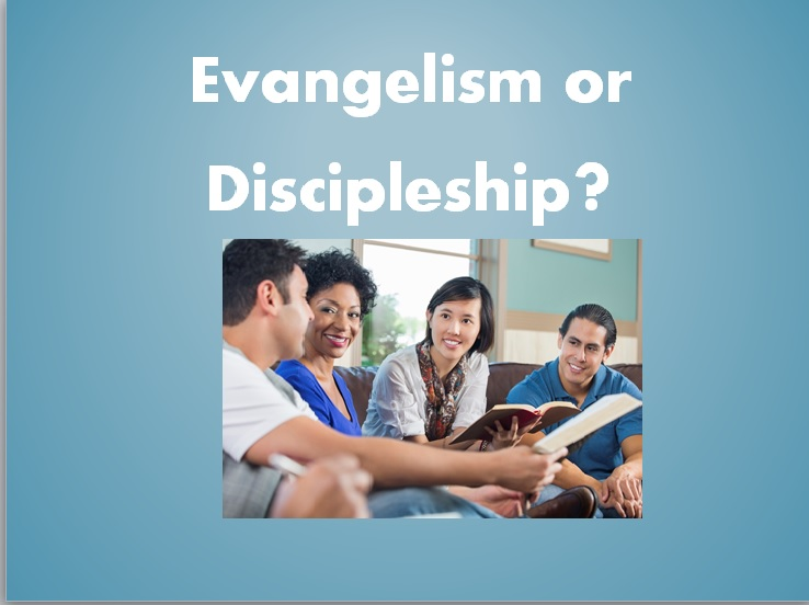 Evangelism or Discipleship Graphic