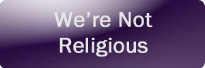 Were Not Religious Button