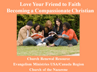 Becoming a Compassionate Christian evangelism training module