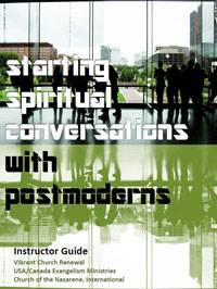 Starting Spiritual Conversations with Postmoderns Training Module