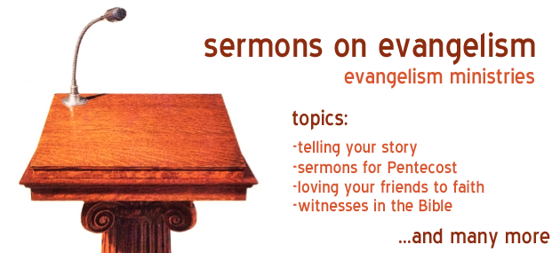Sermons on Evangelism from the church of the Nazarene