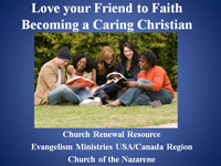 Loving your friends to faith - becoming a caring Christian Evangelism training