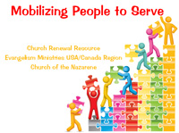 Mobilizing People to Serve :: Nazarene Training Module