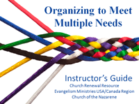 organizing to meet multiple needs nazarene training module