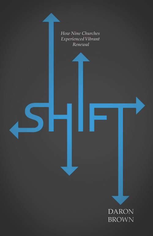 SHIFT Book by Daron Brown